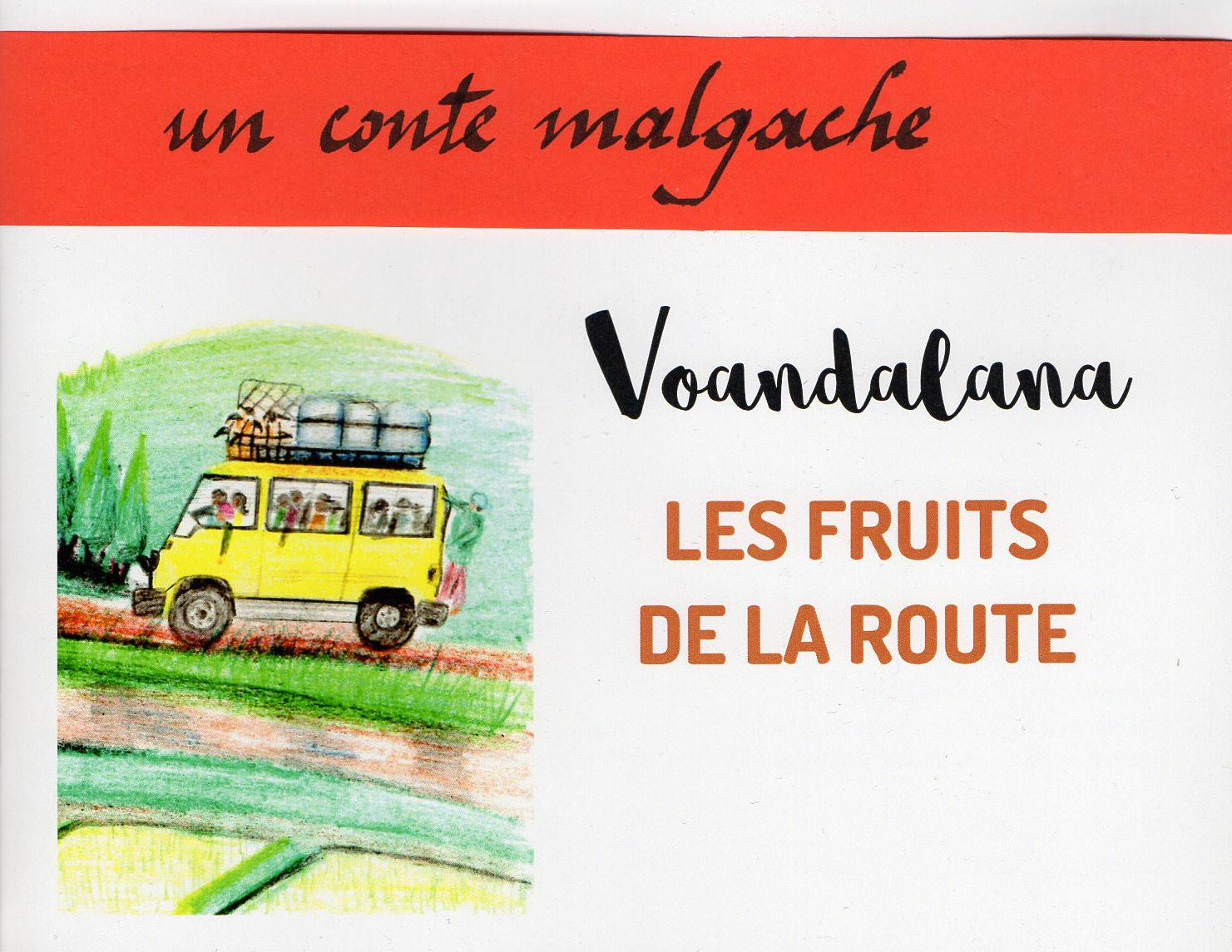 Les fruits de la route